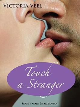Touch a Stranger