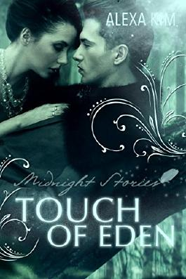 Touch of Eden - Midnight Stories (Teil 1)