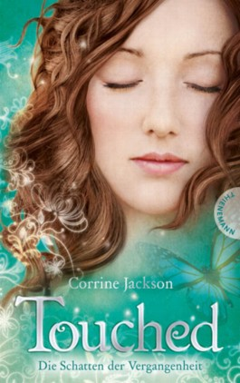 Touched – Die Schatten der Vergangenheit (Corrine Jackson)