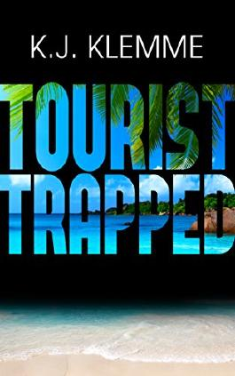 Tourist Trapped (Trapped Trilogy Book 1)