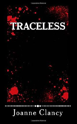 Traceless: Some people should never be found...: 1 (The Ellis Jones Mysteries)