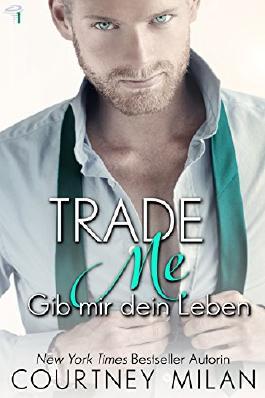 Trade Me - Gib mir dein Leben (Cyclone Serie 1)