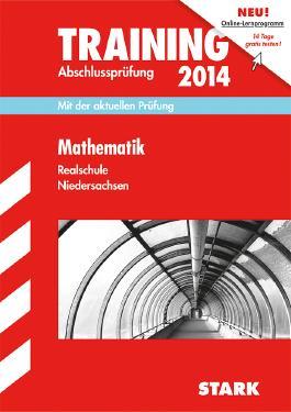Training Abschlussprüfung Realschule Niedersachsen / Mathematik 2013