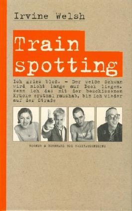 Trainspotting (Gebundene Ausgabe)