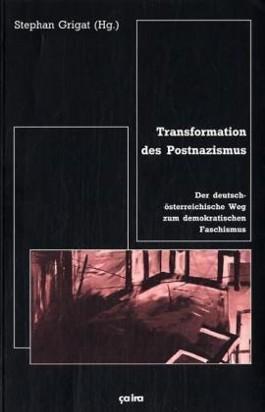 Transformation des Postnazismus