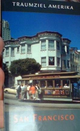 Traumziel Amerika - San Francisco