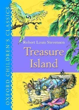 Treasure Island: Oxford Children's Classics by Stevenson, Robert Louis Reprint Edition (2007)