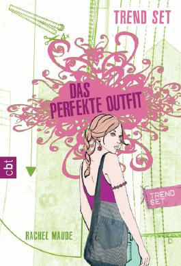 Trend Set - Das perfekte Outfit