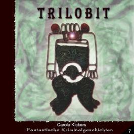 Trilobit (Fantastische Kriminalgeschichten 7)