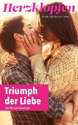 Triumph der Liebe (Herzklopfen Romanreihe)