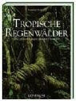 Tropische Regenwälder