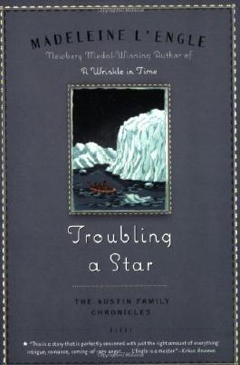 Troubling a Star (Austin Family) by L'Engle, Madeleine (2008)