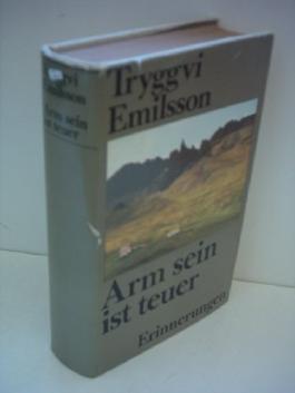 Tryggvi Emilsson: Arm sein ist teuer - Erinnerungen