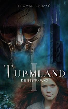 Turmland: Die Bestrafung