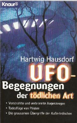 UFO-Begegnungen der tödlichen Art