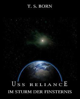 USS Reliance: Im Sturm der Finsternis