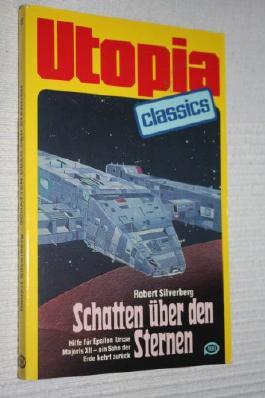 UTOPIA CLASSIS - Taschenbuch, Bd. 10, SCHATTEN ÜBER DEN STERNEN,.. ein Sohn der Erde kehrt zurück (Science Fiction)