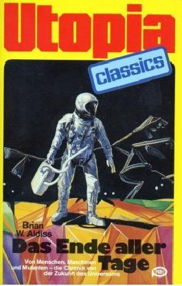 UTOPIA CLASSIS - Taschenbuch, Bd. 15, DAS ENDE ALLER TAGE, von Menschen, Maschinen und Mutanten....