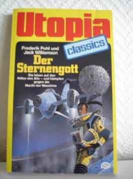 UTOPIA CLASSIS - Taschenbuch, Bd. 38, SER STERNENGOTT, Sie leben auf den Riffen im All.... (Science Fiction)