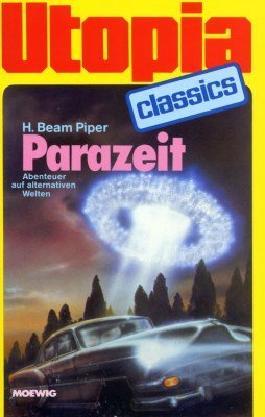 UTOPIA CLASSIS - Taschenbuch, Bd. 66, PARAZEIT, Abenteuer in alternativen Welten (Science Fiction)