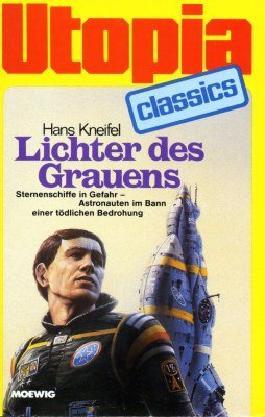 UTOPIA CLASSIS - Taschenbuch, Bd. 67, LICHTER DES GRAUENS, Sternenschiffe in Gefahr.....