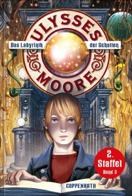 Ulysses Moore - Das Labyrinth der Schatten