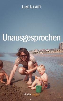 Unausgesprochen (Kindle Single)