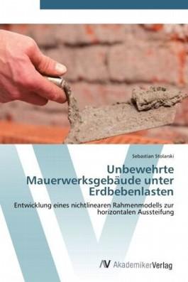Unbewehrte Mauerwerksgebäude unter Erdbebenlasten