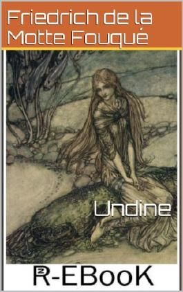 Undine - Illustrierte Ausgabe
