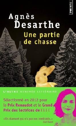 Une partie de chasse de Desarthe. Agnès (2013) Broché