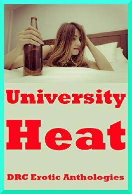 University Heat: Five College Girl Erotica Stories
