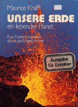 Unsere Erde, ein lebender Planet