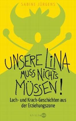 Unsere Lina muss nichts müssen!
