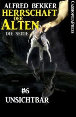 Unsichtbar - Episode 6 (Herrschaft der Alten - Die Science Fiction Thriller Serie)