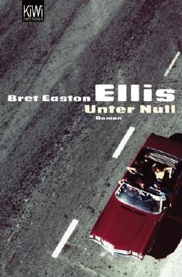 Unter Null: Roman von Ellis. Bret Easton (2006) Taschenbuch