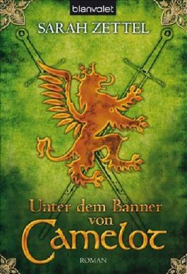 Unter dem Banner von Camelot