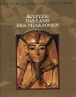 Ägypten: Das Land der Pharaonen