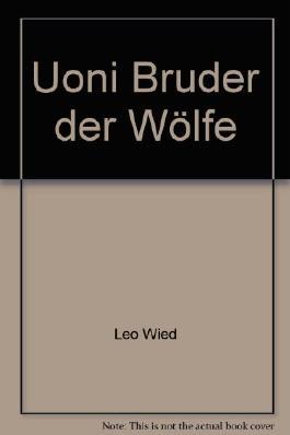 Uoni Bruder der Wölfe