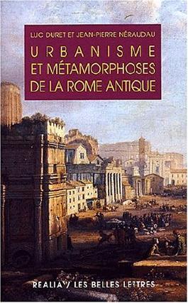 Urbanisme et métamorphoses de la Rome antique. : 2ème édition