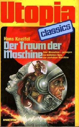 Utopia Classics TB Nr. 58: Der Traum der Maschine