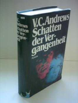 V. C. Andrews : Schatten der Vergangenheit