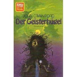 VAMPIR HORROR-ROMAN Taschenbuch Bd. 01, DER GEISTERHÜGEL