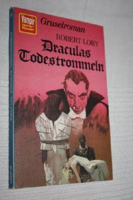 VAMPIR HORROR-ROMAN Taschenbuch Bd. 25, DRACULAS TODESTROMMELN