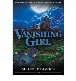 VANISHING GIRL (BOY SHERLOCK HOLMES #03) BY PEACOCK, SHANE (AUTHOR)PAPERBACK