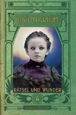 VISIONARIUM 4: Rätsel und Wunder