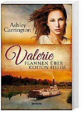 Valerie - Flammen über Cotton Fields Band 5