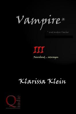 Vampire ... und andere Viecher Teil III
