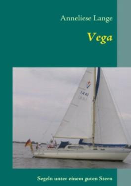 Vega: Segeln unter einem guten Stern