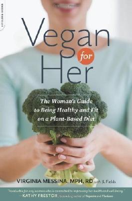 Vegan for Her by Messina, Virginia (2013) Paperback
