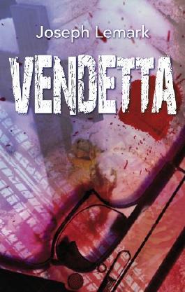 Vendetta: Ein neuer Fall für Gaby Glück und Major Vierziger